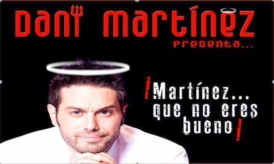 Dani Martínez que no eres bueno