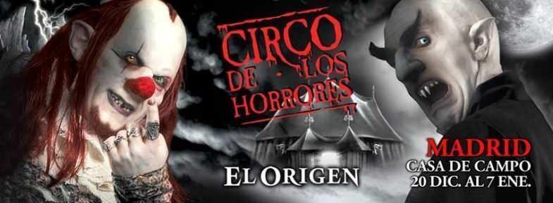 El Circo de los Horrores, el Origen