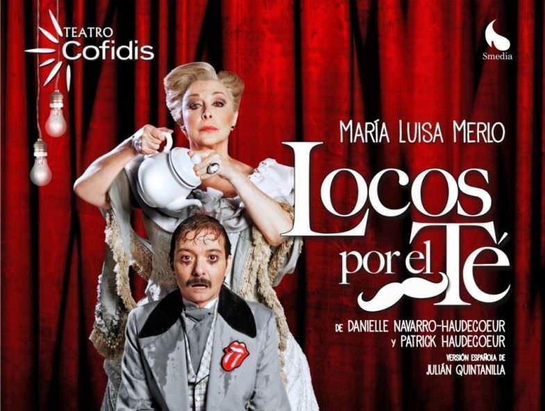 Locos por el té en el Teatro Cofidis - Un buen día en Madrid