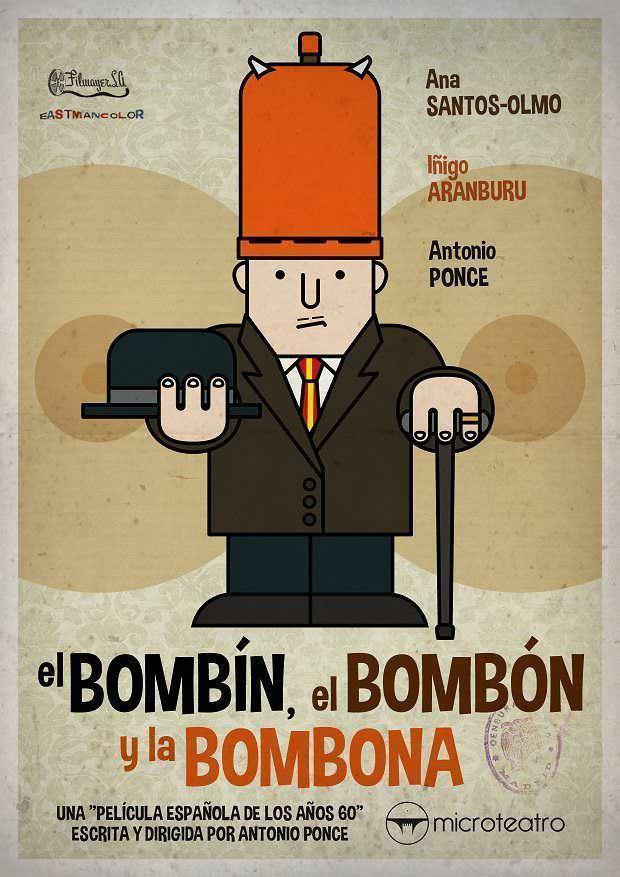 """Cartel """"El Bombín, el Bombón y la Bombona"""""""