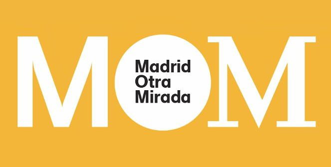 Madrid Otra Mirada -  MOM