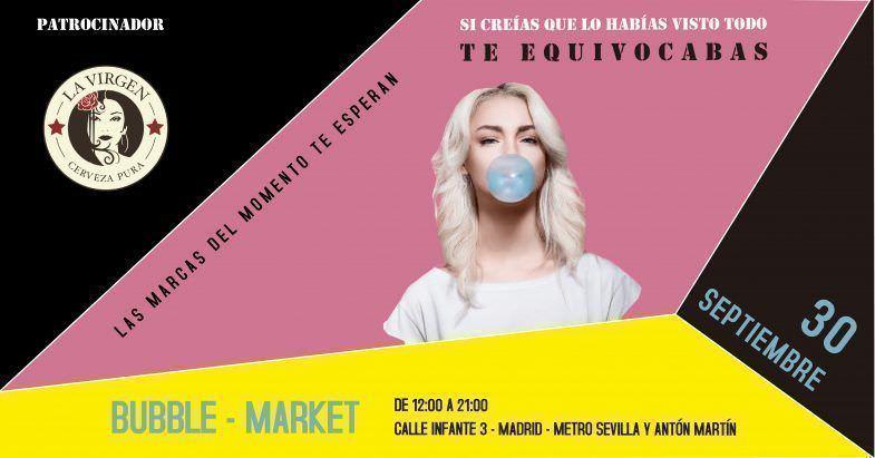 Bubble Market - Un buen día en Madrid