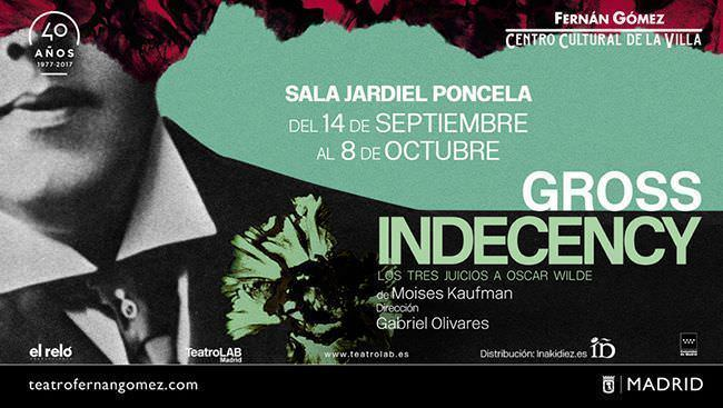 Cartel de Gross Indecency en el Teatro Fernán Gómez