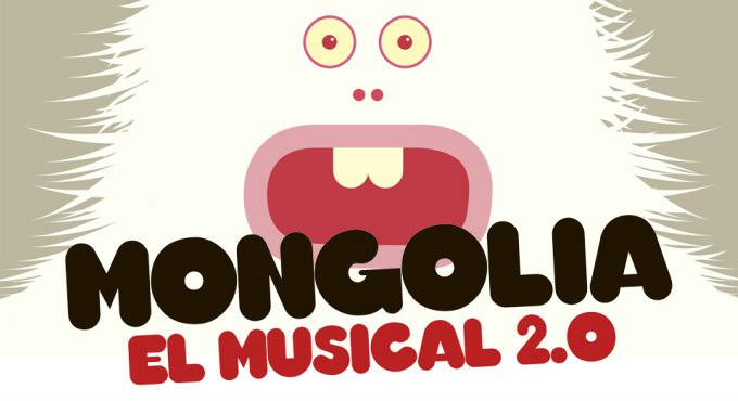 Cartel Mongolia, el musical 2.0.