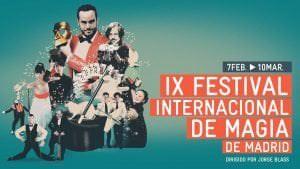 IX Festival Internacional de Magia de Madrid - Un buen día en Madrid