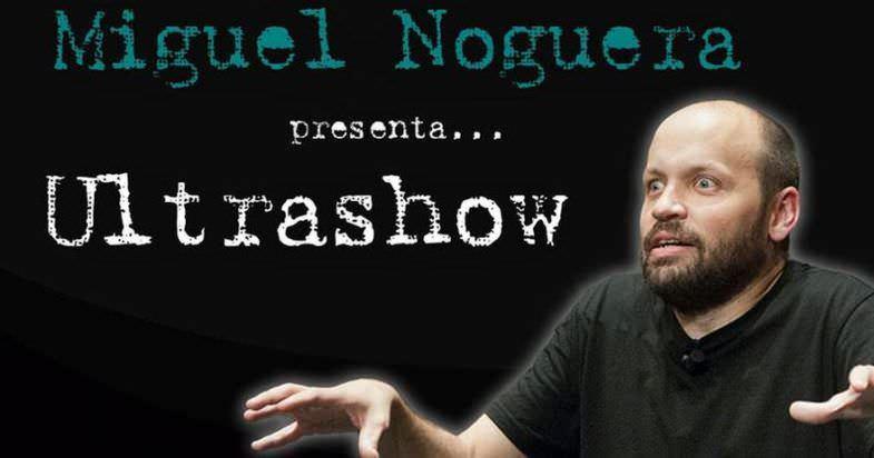 Ultrashow de Miguel Noguera - Un buen día en Madrid