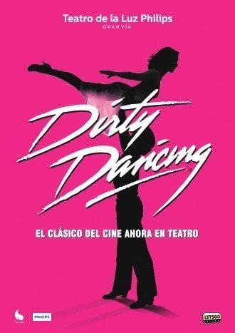 Dirty Dancing - Un buen día en Madrid