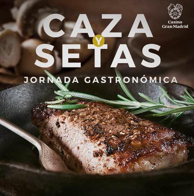Jornada gastronómica de setas y caza en Casino Gran Madrid