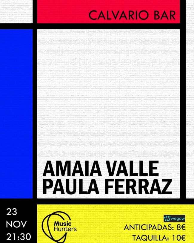 Amaia Valle y Paula Ferraz estarán en Calvario