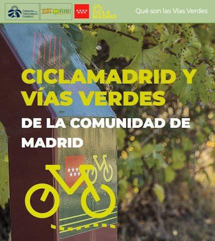 Ciclamadrid y Vías Verdes: rutas en bicicleta o a pie - Un buen día en Madrid