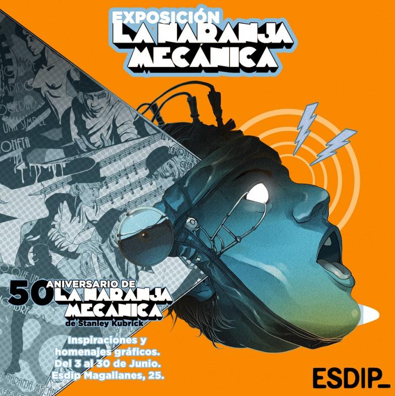 Exposición La Naranja Mecánica - Un buen día en Madrid